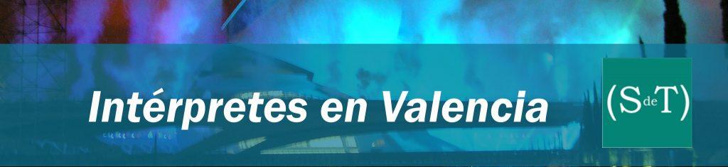 Interpretes en Valencia ST
