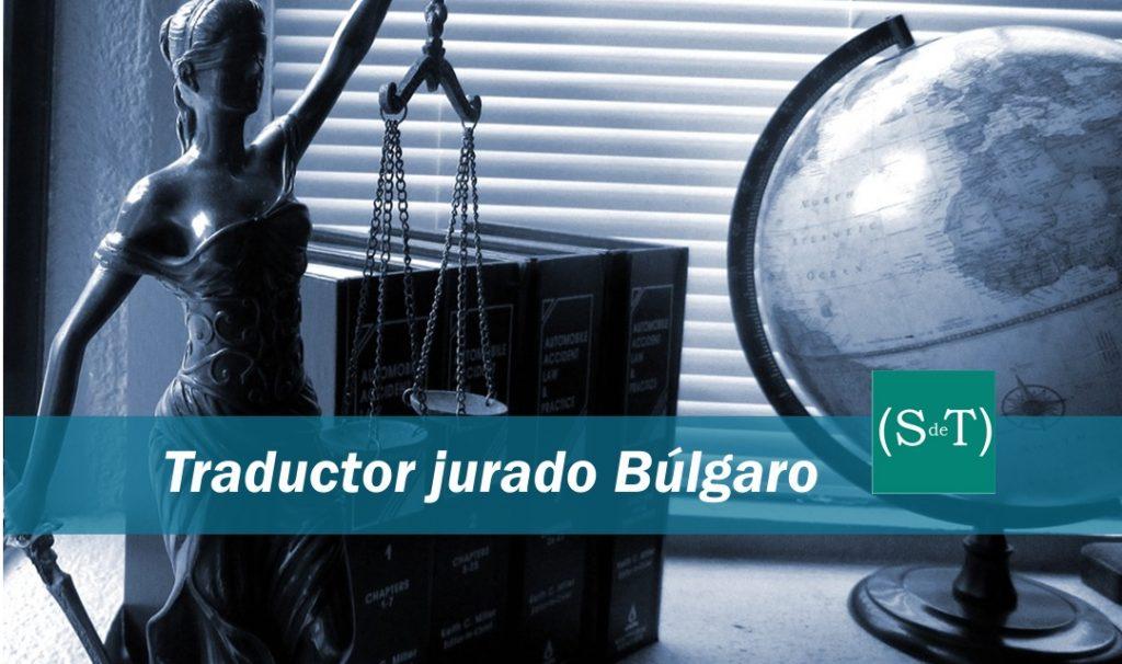 Traductor jurado búlgaro Madrid Valencia