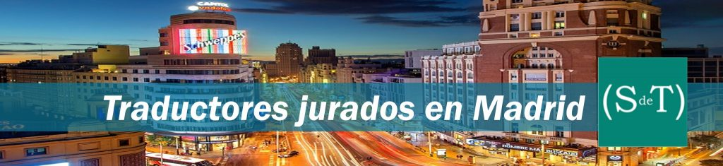 Traductores jurados Madrid