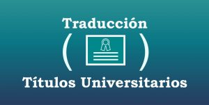Traduccion jurada titulos universitarios